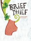 briefthief
