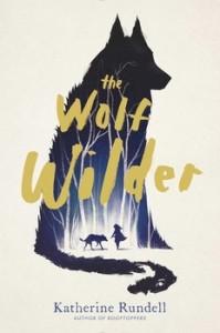 the-wolf-wilder-9781481419420_lg